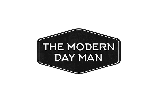 The Modern Day Man - Learn How to be a Modern Day Man